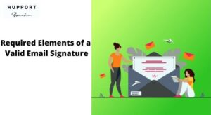 Elements of a Valid Email Signature